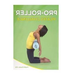 Pilates Pro-Roller Challenge by Angela Kneale  Paperback