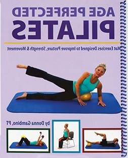 Age Perfected Pilates: Mat Exercises Designed to Improve Pos